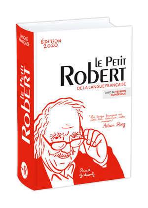 Le Petit Robert : dictionnaire alphabétique et analogique de la langue française : avec sa version numérique