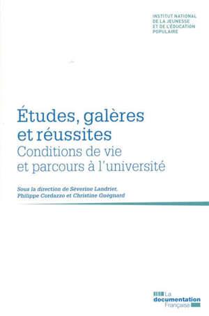 Etudes, galères et réussites : conditions de vie et parcours à l'université