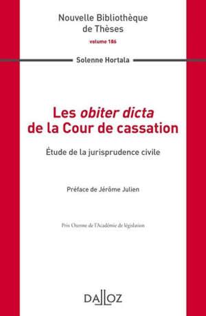 Les obiter dicta de la Cour de cassation : étude de la jurisprudence civile