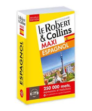 Le Robert & Collins espagnol maxi : français-espagnol, espagnol-français