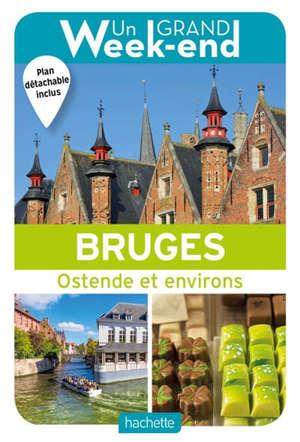 Bruges : Ostende et environs