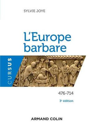 L'Europe barbare : 476-714