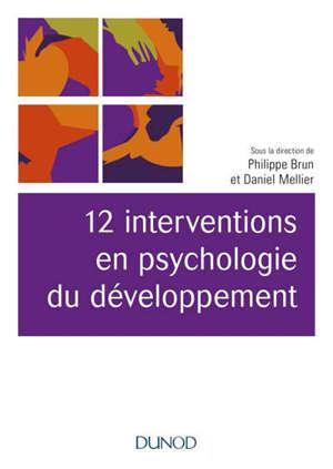 12 interventions en psychologie du développement