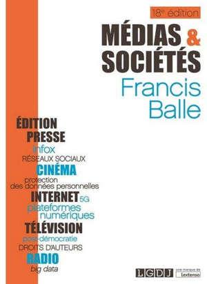 Médias et sociétés : édition, presse, cinéma, radio, télévision, Internet