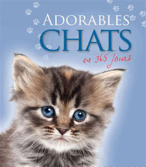 Adorables chats en 365 jours