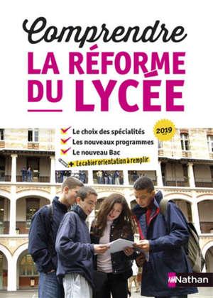 Comprendre la réforme du lycée