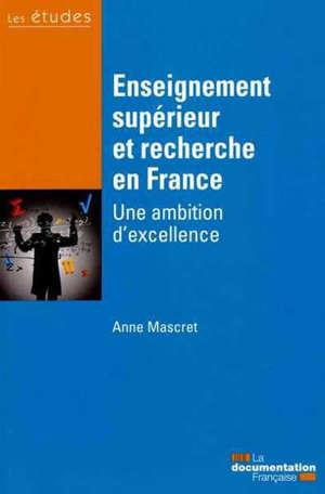 Enseignement supérieur et recherche en France : une ambition d'excellence