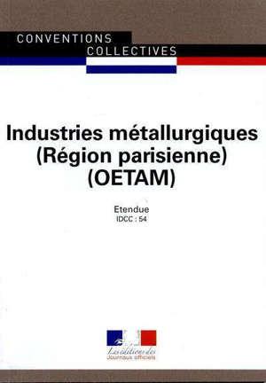 Industries métallurgiques, Région parisienne, OETAM : convention collective régionale du 16 juillet 1954 (mise à jour par accord du 13 juillet 1973, étendue par arrêté du 10 décembre 1979) : IDCC 54