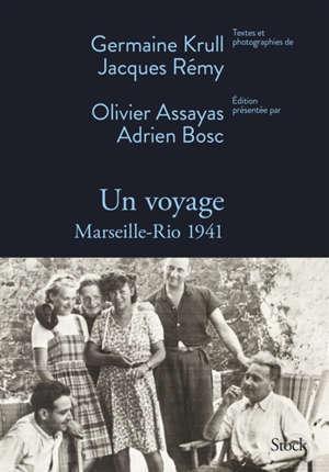 Un voyage : Marseille-Rio 1941
