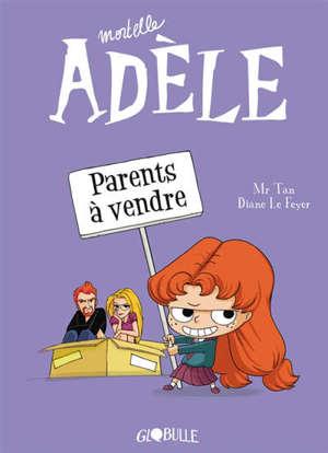 Mortelle Adèle. Vol. 8. Parents à vendre