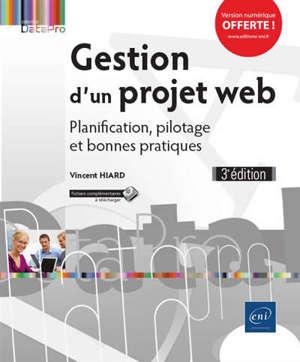 Gestion d'un projet web : planification, pilotage et bonnes pratiques