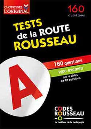Tests de la route Rousseau : 160 questions