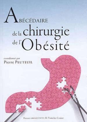 Abécédaire de la chirurgie de l'obésité