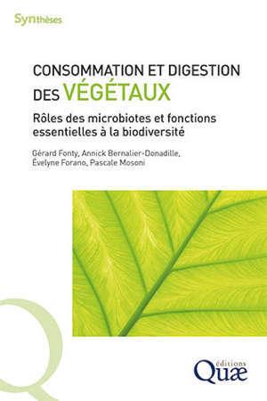 Consommation et digestion des végétaux : rôles des microbiotes et fonctions essentielles à la biodiversité