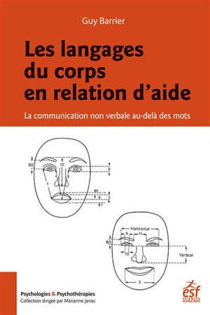 Les langages du corps en relation d'aide : la communication non verbale au-delà des mots