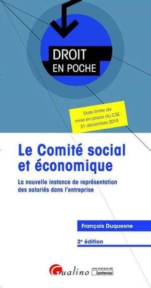 Le comité social et économique : la nouvelle instance de représentation des salariés dans l'entreprise