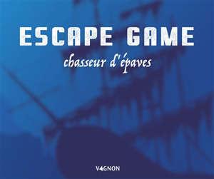 Escape game : chasseur d'épaves