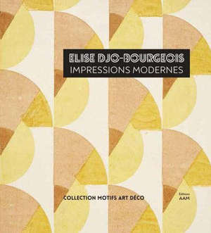 Elise Djo-Bourgeois : impressions modernes, 1926-1936