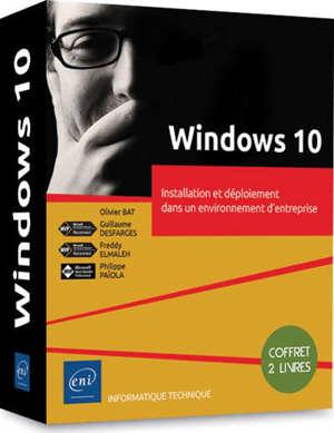 Windows 10 : installation et déploiement dans un environnement d'entreprise