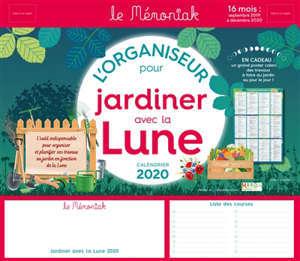 Calendrier Jardinage Lunaire 2019.L Organiseur Pour Jardiner Avec La Lune Calendrier 2020 16 Mois De Septembre 2019 A Decembre 2020