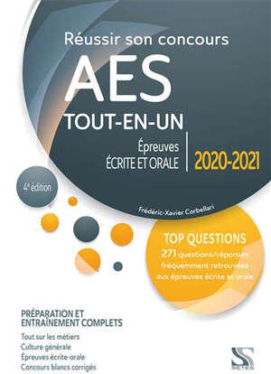 Réussir son concours AES 2020-2021 : tout-en-un : épreuves écrite et orale, préparation et entraînement complets