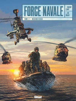Force navale. Volume 2, Mission Resco