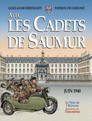 Avec les cadets de Saumur : la seconde guerre mondiale