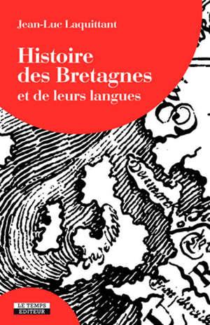 Histoires des Bretagnes : et de leurs langues