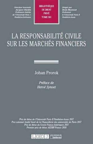 La responsabilité civile sur les marchés financiers