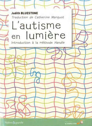 L'autisme en lumière : introduction à la méthode Handle