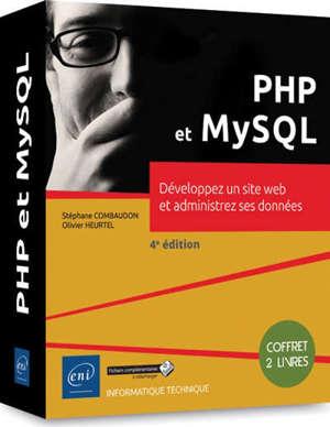 PHP et MySQL : développez un site web et administrez ses données