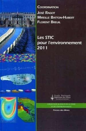 STIC & environnement 2011 : actes du colloque Sciences et techniques de l'information et de la communication pour l'environnement, Saint-Etienne, 11, 12 et 13 mai 2001