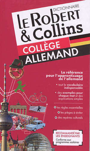 Le Robert & Collins collège allemand : dictionnaire français-allemand, allemand-français