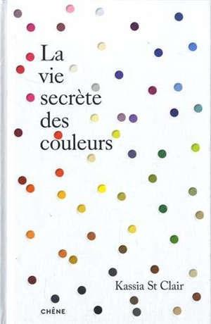 La vie secrète des couleurs