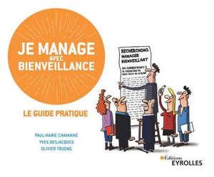 Je manage avec bienveillance : le guide pratique