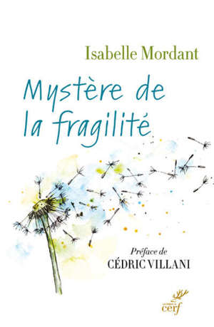 Mystère de la fragilité