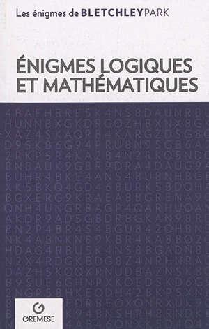 Enigmes logiques et mathématiques