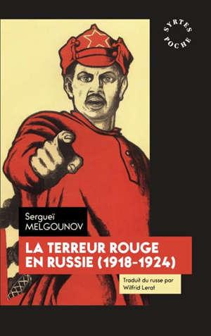 La terreur rouge en Russie : 1918-1924