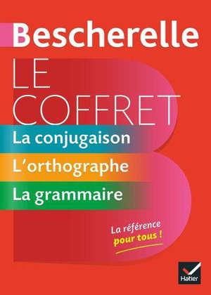 Le coffret Bescherelle : la conjugaison, l'orthographe, la grammaire