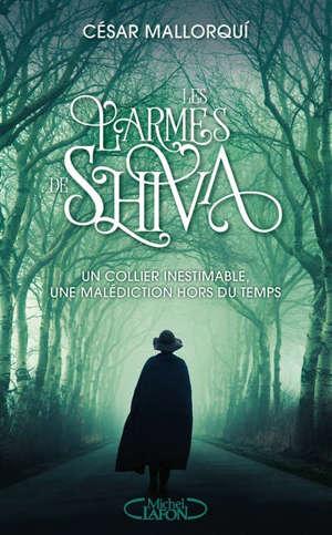 Les larmes de Shiva : un collier inestimable, une malédiction hors du temps