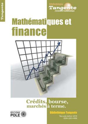 Mathématiques et finance : crédits, Bourse, marchés à terme