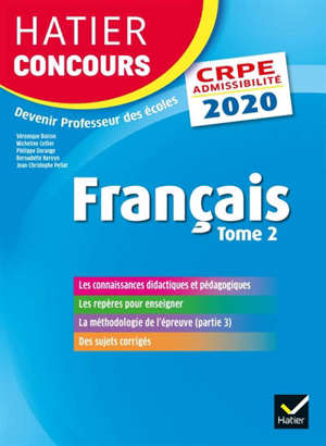 Français : CRPE admissibilité : 2020. Volume 2