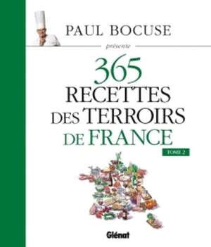 365 recettes des terroirs de France. Volume 2