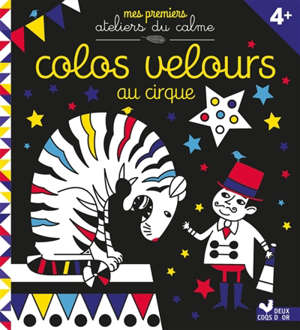 Colos velours : au cirque