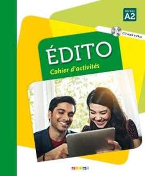 Edito, niveau A2 : cahier d'activités