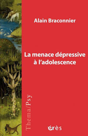 La menace dépressive à l'adolescence : une quête de l'objet d'amour
