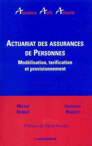 Actuariat des assurances de personnes : modélisation, tarification et provisionnement