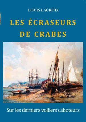 LES ECRASEURS DE CRABES