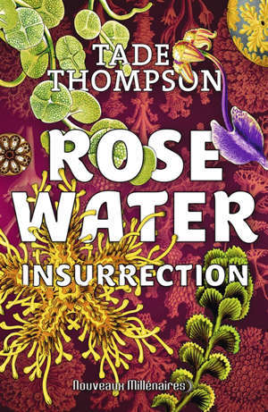 Rosewater. Volume 2, Insurrection