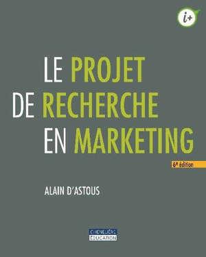 Le projet de recherche en marketing